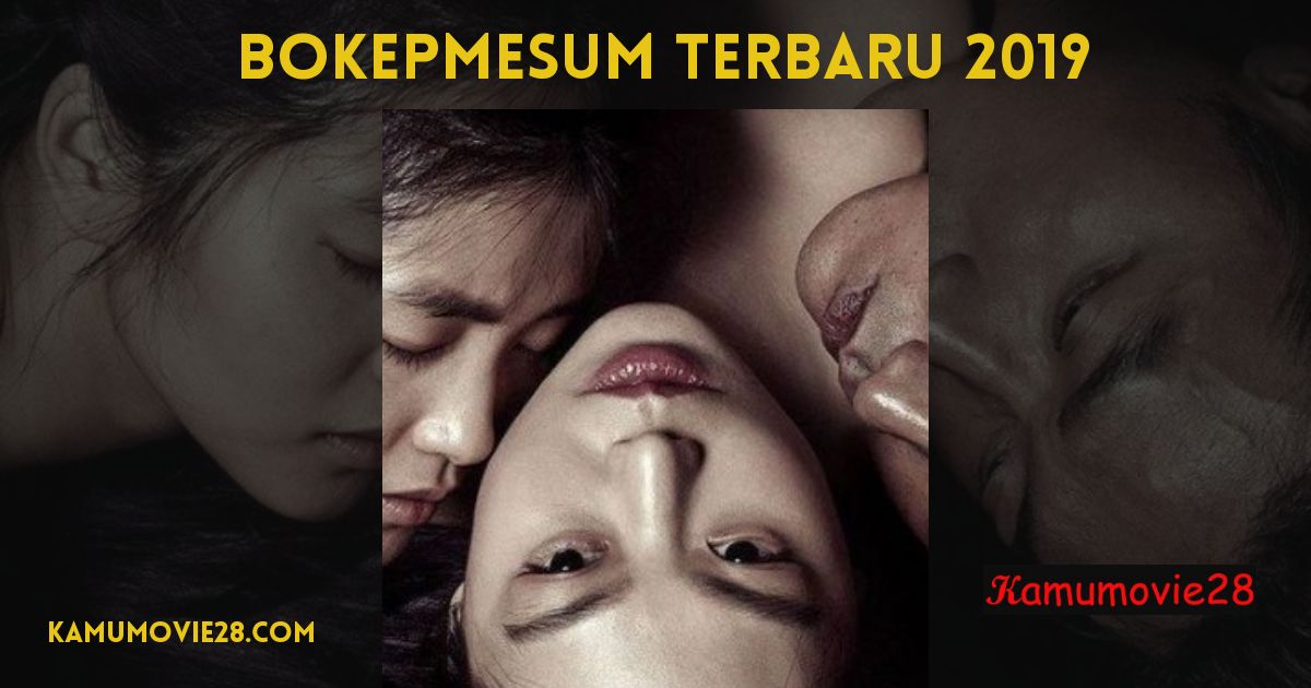 Film Online Bokepmesum Terbaru 2019 bokepmesum_terbaru_2019