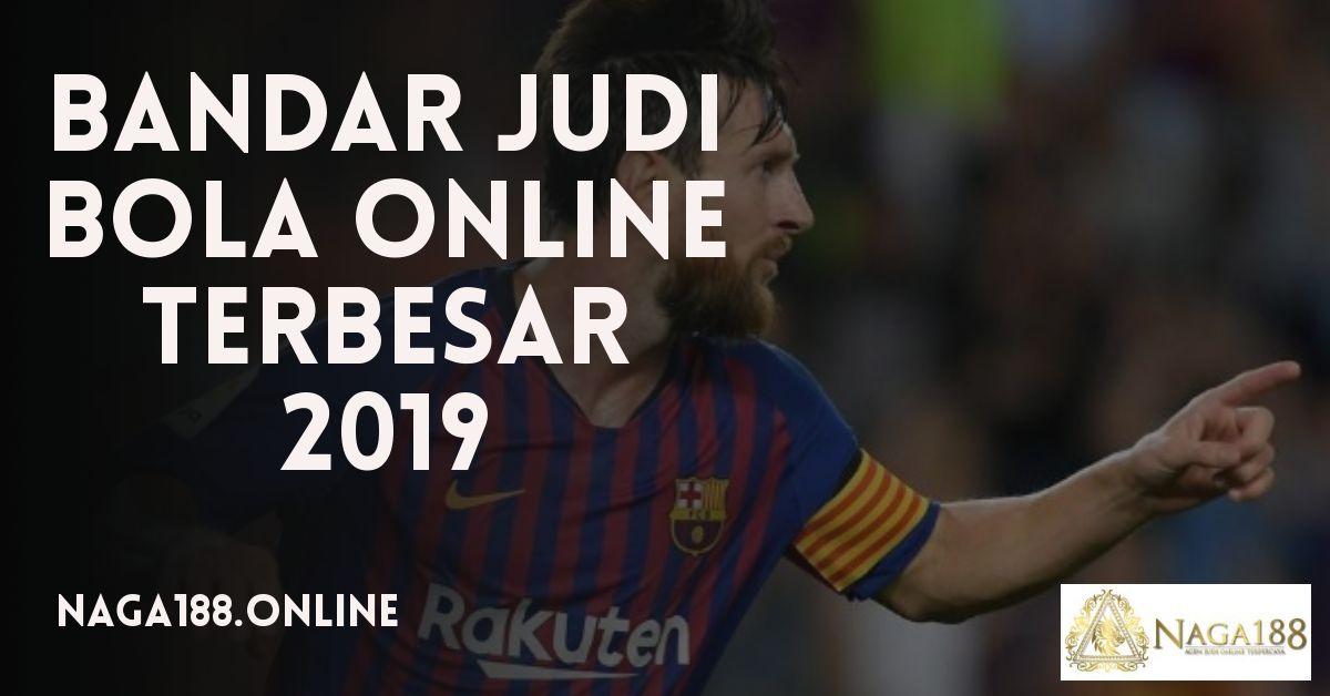Bandar Judi Bola Terunggul Dan Teraman 2019 bandar_judi_bola_online_terbesar_2019