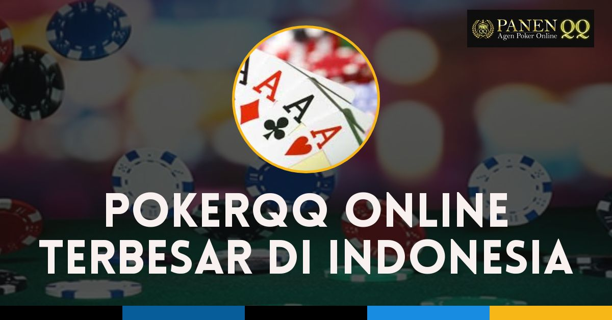 Website Dominoqq Online Terbesar 2019 pokerqq_online_terbesar_di_indonesia