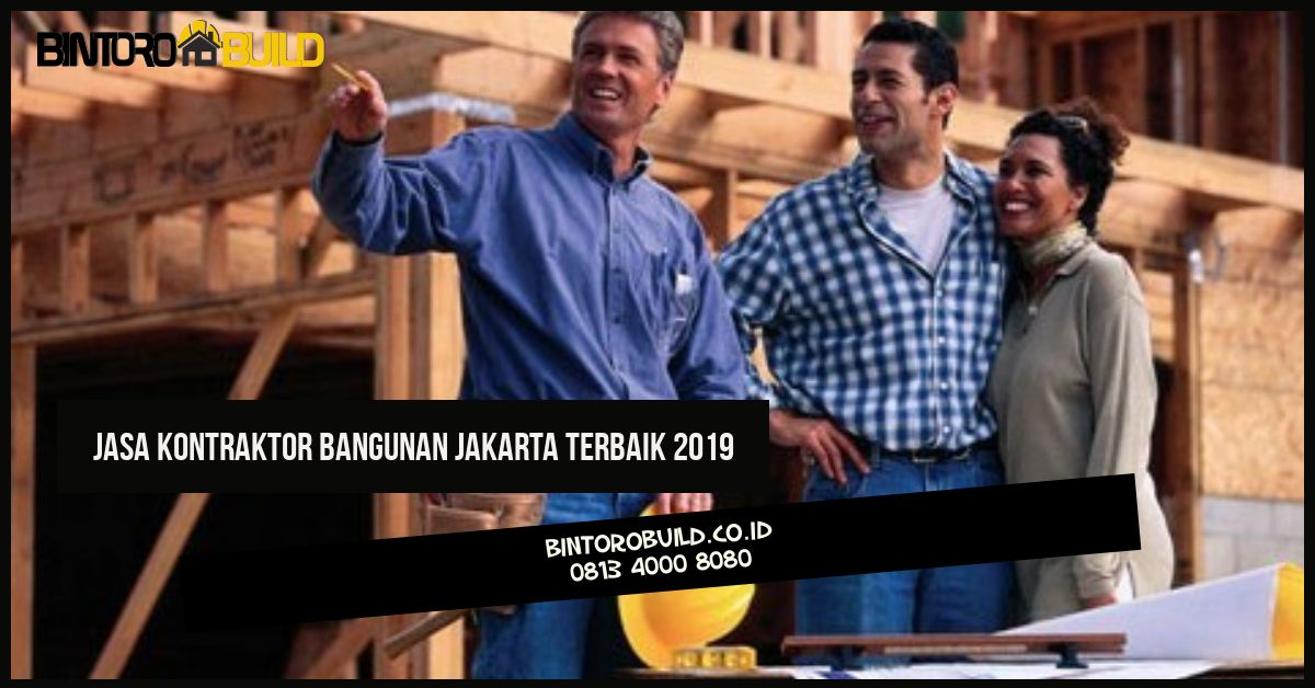 Kontraktor Bangunan  Rumah Terpercaya 2019 jasa_kontraktor_bangunan_jakarta_terbaik_2019
