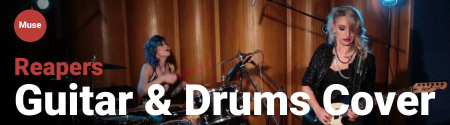 Female Rockers - guitar & drum Cover - Muse