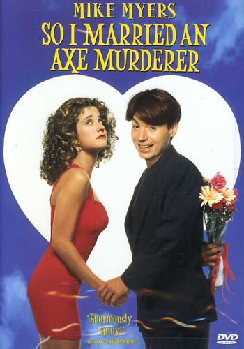 So I Married an Axe Murderer [DVD]