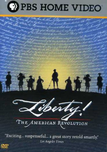 Liberty! The American Revolution [DVD]