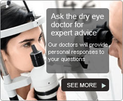Ask the dry eye doctor for expert advice