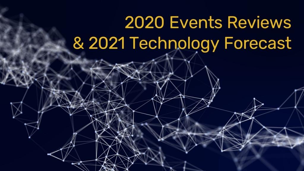 2020 Events Reviews & 2021 Technology Forecast już 29.01!