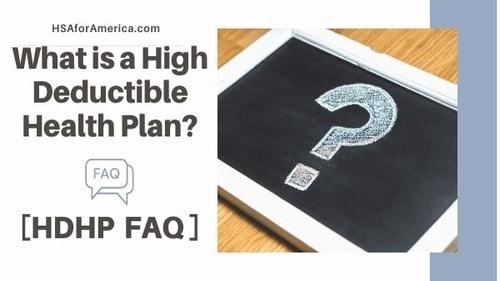 What is a High Deductible Health Plan? [HDHP FAQ]