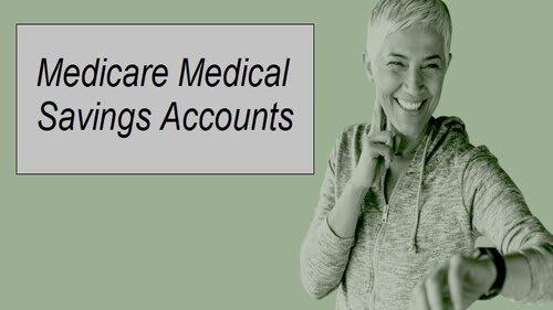 Medicare Medical Savings Account