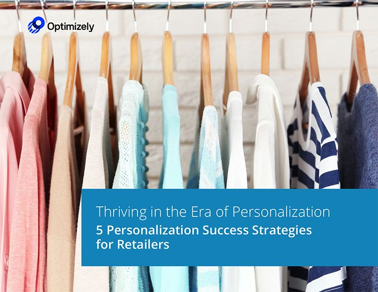 5 Personalization Success Strategies for Retailers