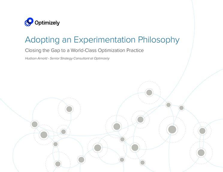 Adopting an Experimentation Philosophy