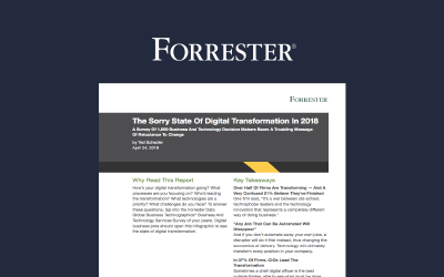 Forrester: The Sorry State of Digital Transformation in 2018