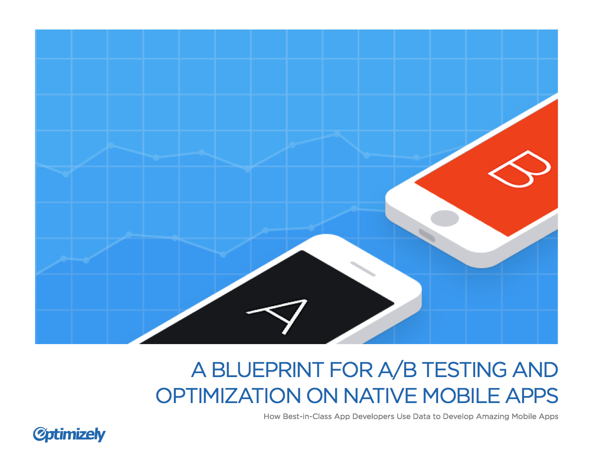 The blueprint for mobile app optimization download the blueprint for mobile app optimization create amazing mobile experiences malvernweather Gallery