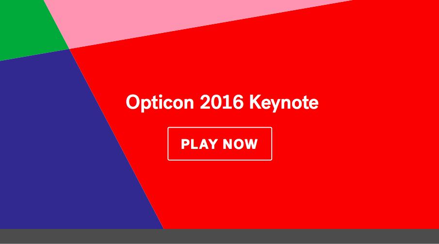 Opticon Keynote