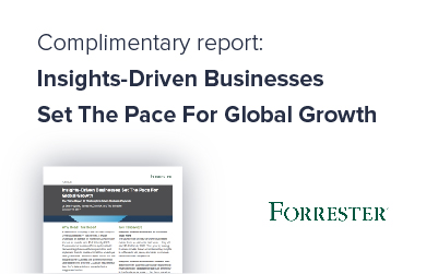 Forrester: Insights-Driven Businesses Set the Pace for Global Growth
