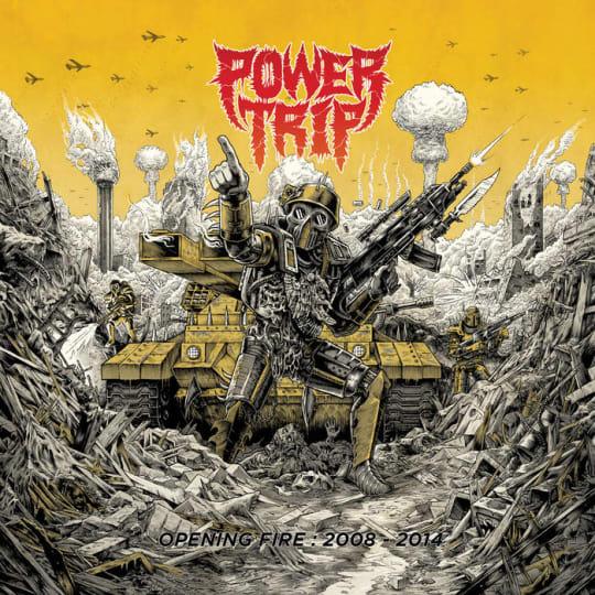 Power Trip - Opening Fire: 2008?-?2014