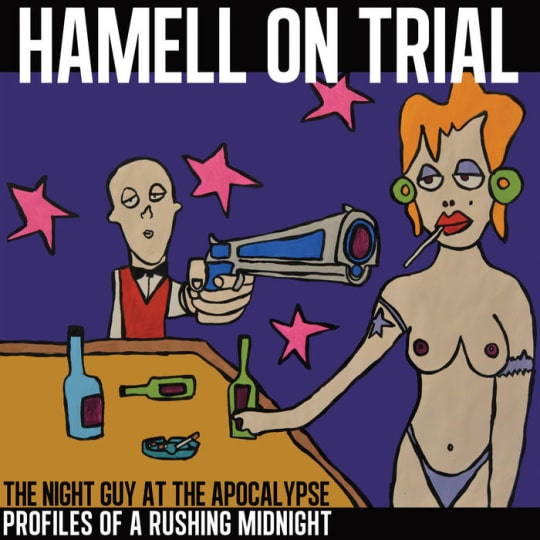 Hamell On Trial - The Night Guy at The Apocalypse Profiles of a Rushing Midnight