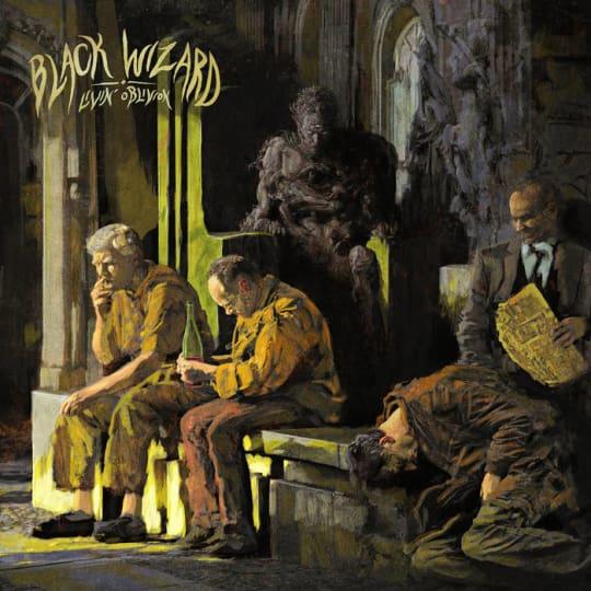 Black Wizard - Livin' Oblivion