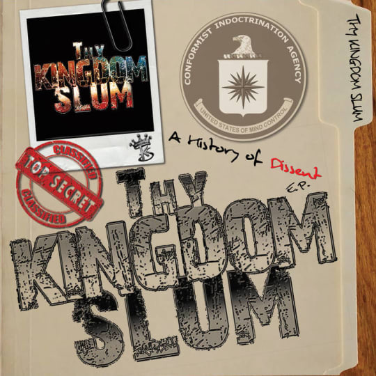 Thy Kingdom Slum - A History of Dissent
