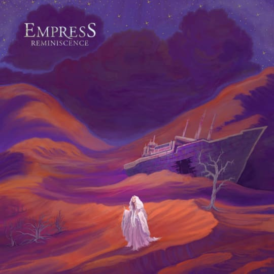 Empress - Reminiscence