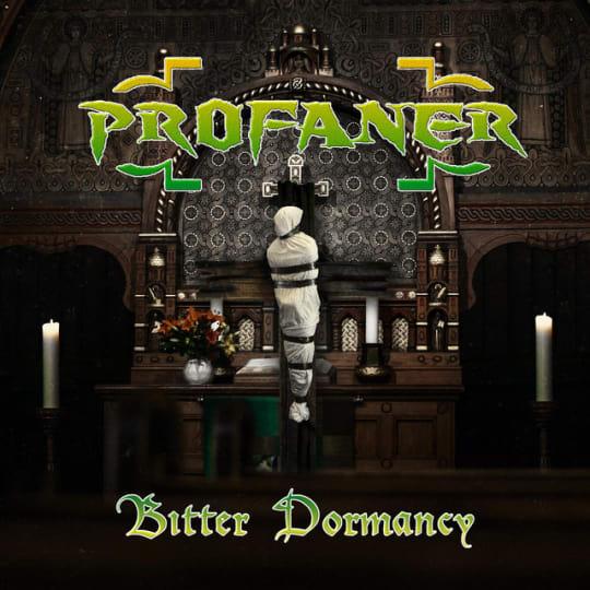 Profaner - Bitter Dormancy