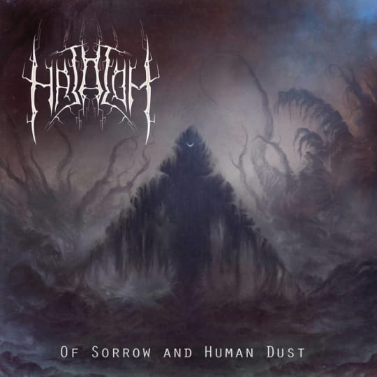 Hatalom - Of Sorrow and Human Dust