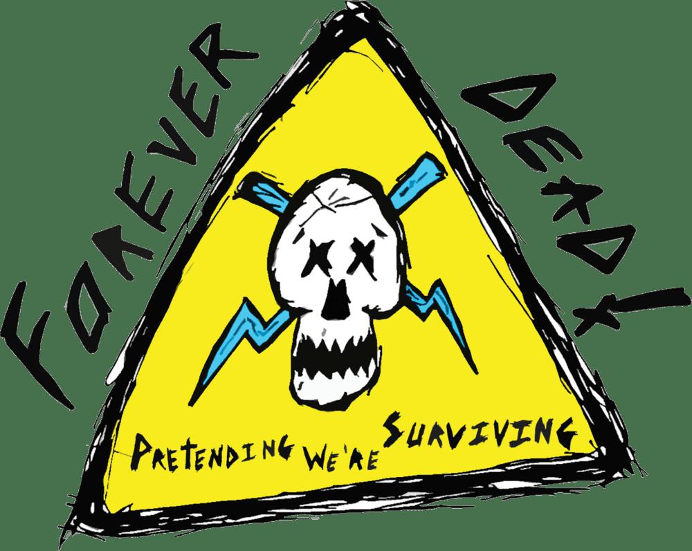 Forever Dead - Pretending We're Surviving