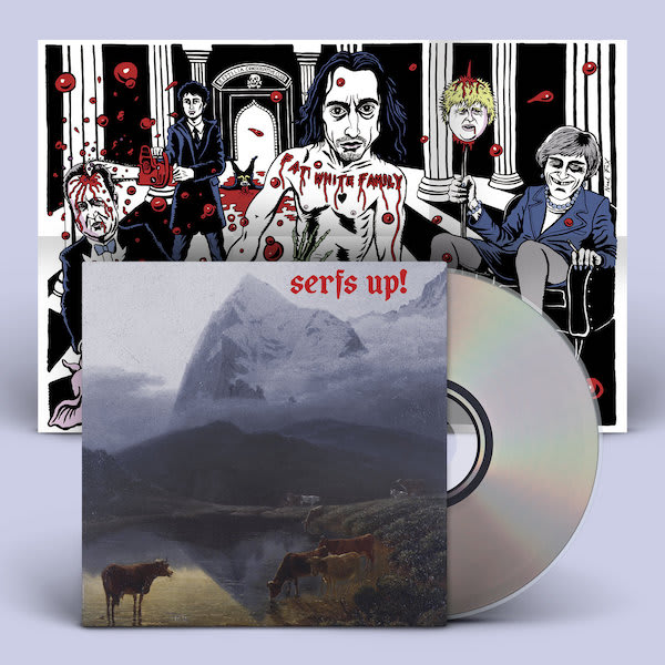 Fat White Family – Serfs Up! LP