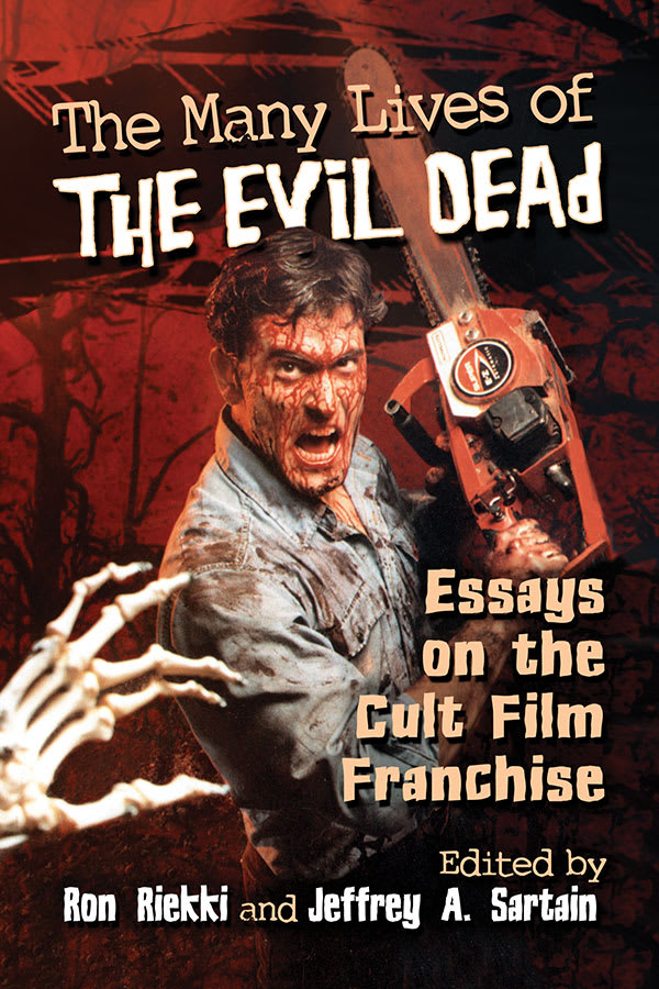 The Many Lives of The Evil Dead