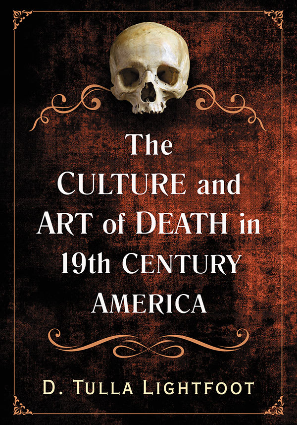 The Culture and Art of Death in 19th Century America