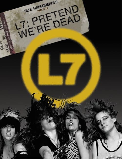 L7: Pretend We're Dead (DVD/Blu-Ray)