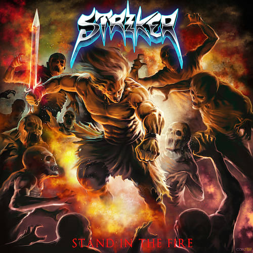 Striker Stand in the Fire album cover