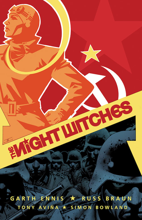 The Night Witches by Garth Ennis and Russ Braun