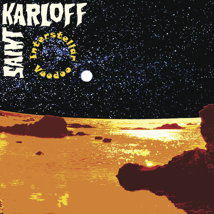 Saint Karloff – Interstellar Voodoo