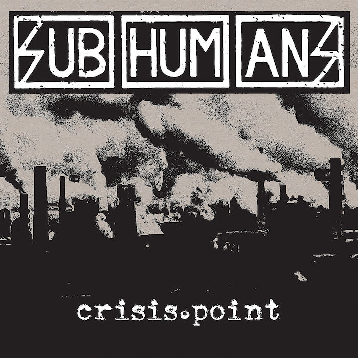 Subhumans – Crisis Point LP