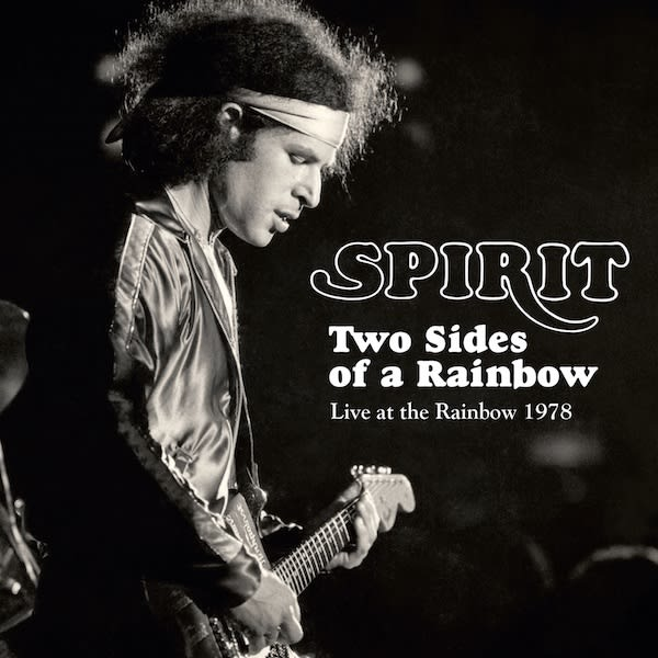 Spirit – Two Sides of a Rainbow: Live at the Rainbow 1978