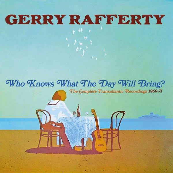 Gerry Rafferty – Who Knows What the Day Will Bring