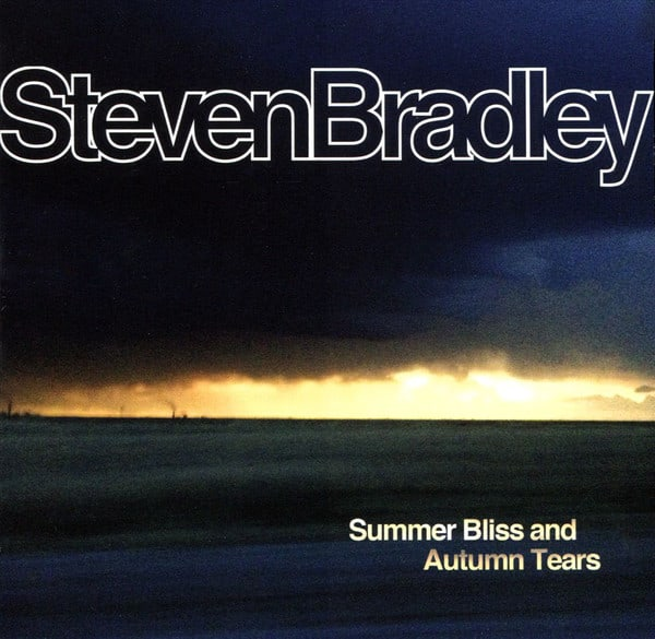 Steven Bradley – Summer Bliss and Autumn Tears LP