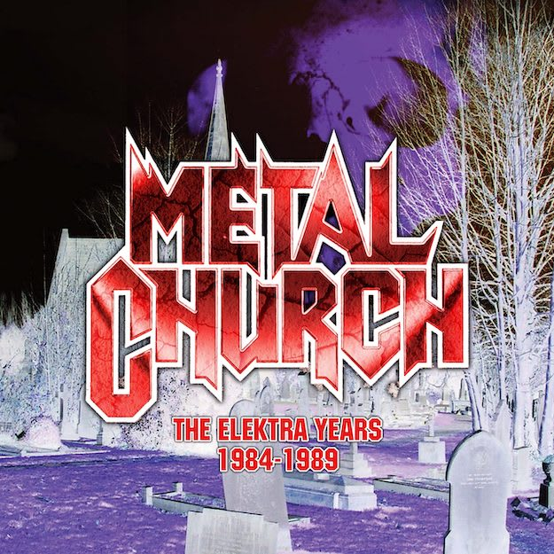Metal Church – The Elektra Years 1984-1989