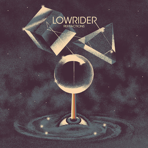 Lowrider – Refractions