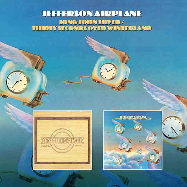 Jefferson Airplane – Long John Silver / Thirty Seconds Over Winterland