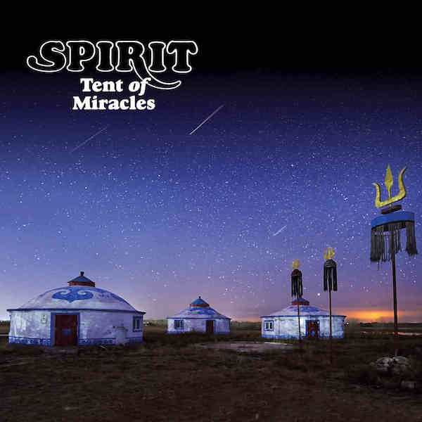 Spirit – Tent of Miracles