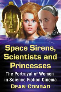 Space Sirens, Scientists and Princesses by Dean Conrad