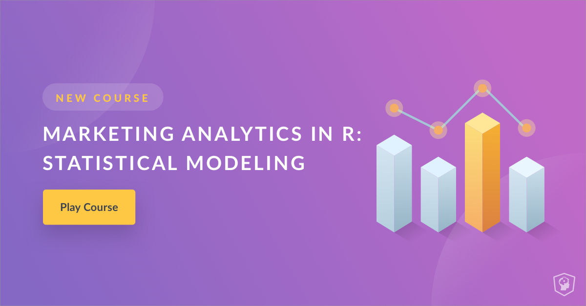 Marketing Analytics in R (article) - DataCamp