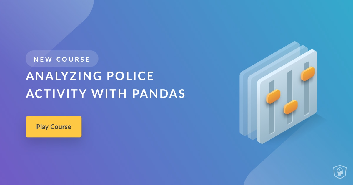 Analyzing Police Activity with pandas (article) - DataCamp