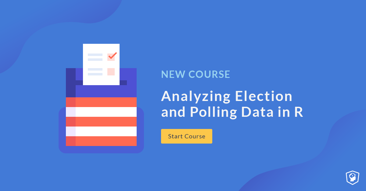 New Course: Analyzing Election and Polling Data in R