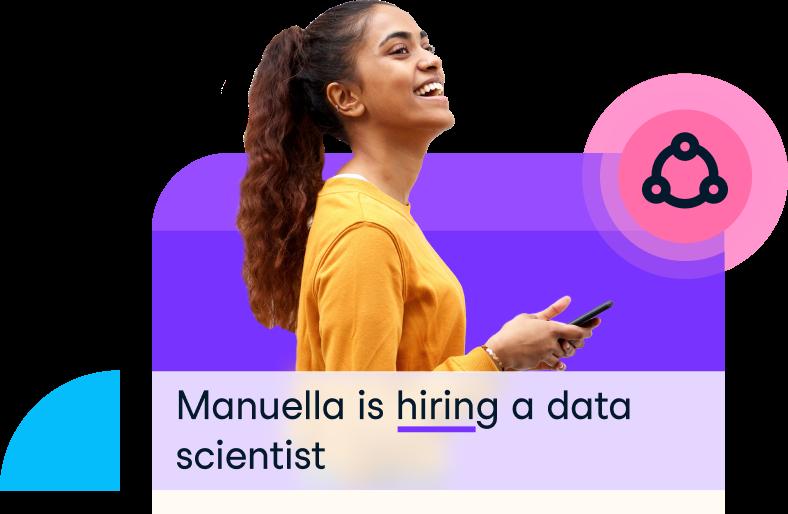 Manuella is hiring a data scientist