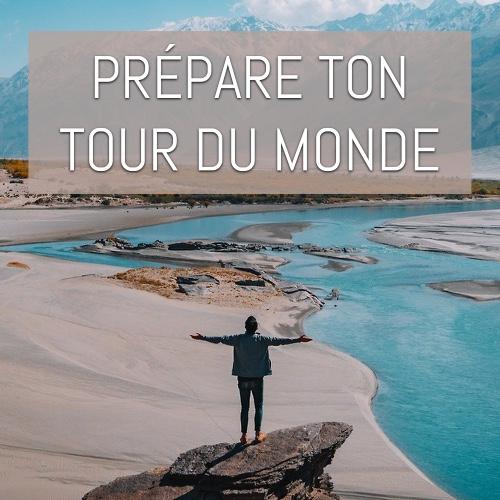 préparatifs tour du monde
