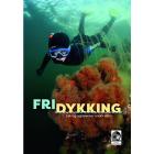 FRIDYKKING - Lek og opplevelse under vann, bok