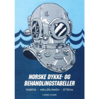 Norske Dykke- og Behandlingstabeller - Versjon 4 (Norsk utgave)
