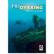 FRIDYKKING - Ned i en ny verden, kursbok NDF