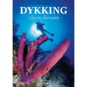 Dykking i fjerne farvann